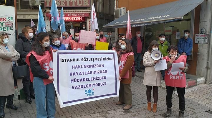 SOL Parti Artvin: İstanbul Sözleşmesi bizim
