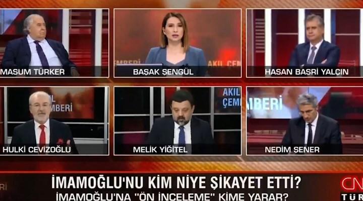 CNN Türk'te İmamoğlu'na soruşturma 'yorum'u: Kendi kendilerini şikayet etmiş olabilirler