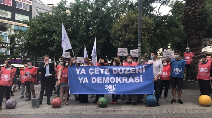 SOL Parti İstanbul: Karşımıza örmeye çalıştığınız o duvardan tuğlaları tek tek SOL çekecek