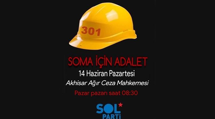 SOL Parti'den Soma davasına çağrı