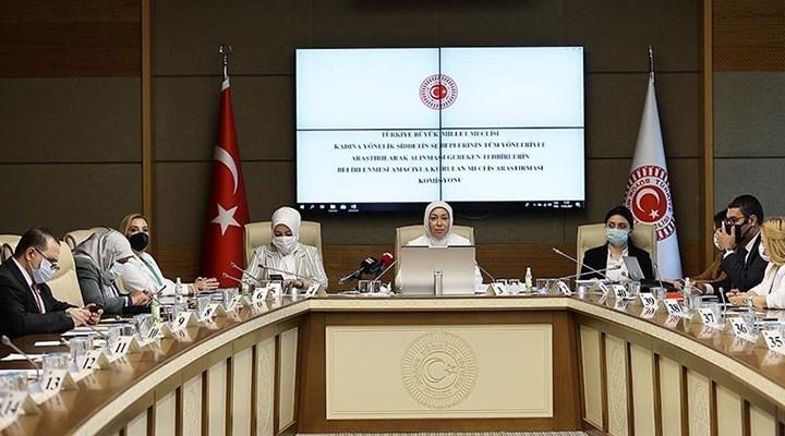 Kadın komisyonunda AKP'liler kadınları suçladı