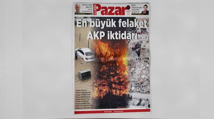 BirGün Pazar'da bu hafta: Afetler, yangınlar ve iktidar
