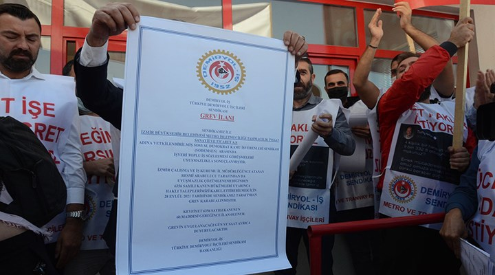 İzmir Metro A.Ş'de grev kararı asıldı