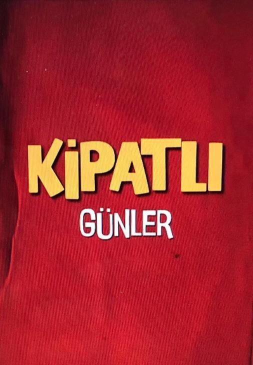 kipatli-gunler-840564-1.