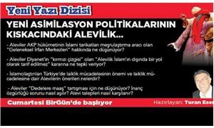 'Yeni asimilasyon politikalarının kıskacındaki Alevilik' yazı dizisi başlıyor