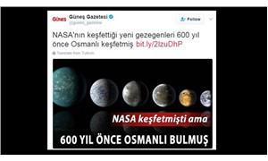 Güneş: 600 yıl önce Osmanlı bulmuş