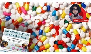 Sağlıkta gericileşmenin son örneği: İnanca uygun ilaç!
