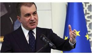 AB Bakanı Ömer Çelik: Referandum çatışmaları tetikler