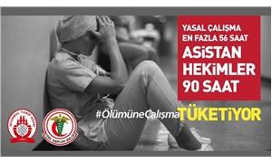 Hekimlerden sosyal medya kampanyası: #ÖlümüneÇalışma