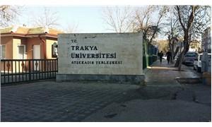 Bu kararı Trakya Üniversitesi aldı: 'Sürekli bakıyor' diye soruşturma açtılar