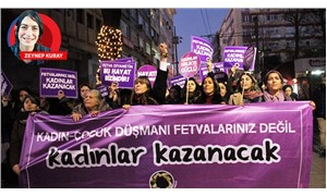 Kadınlar: Fetvalarınız değil, kadınlar kazanacak