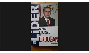 Bizim göremediğimiz Erdoğan