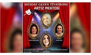 Valilik, 'Artiz Mektebi' isimli oyun için izin şartı koydu