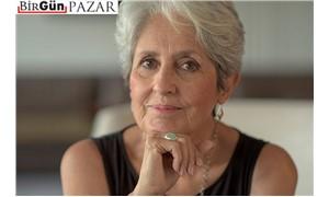 Joan Baez: Cesaret bulaşıcıdır…