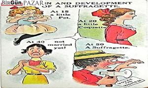 Kadınların seçme ve seçilme hakkına karşı çıkan 9 acayip afiş