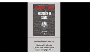 'Sosyalizm ve Savaş' ve Barış