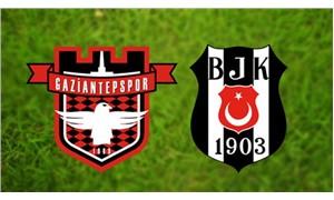 Beşiktaş ile Gaziantepspor 62. kez karşılaşıyor