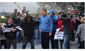 'İşimizi geri istiyoruz' eyleminde yakın mesafeden biber gazı sıkıldı
