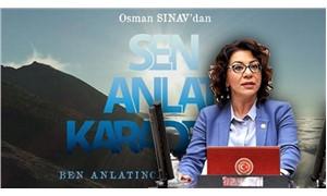 'Sen anlat Karadeniz' dizisinin yayından kaldırılması talep edildi