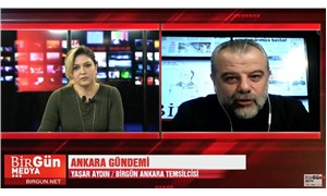 BirGün Ankara Temsilcisi Yaşar Aydın Ankara gündemini aktarıyor