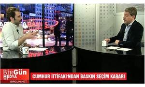Berkant Gültekin ve Güven Gürkan Öztan İle Haftaya Bakış: Erken Seçim