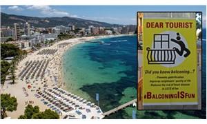 İspanya'da turistlere çağrı: 'Kendinizi balkondan atın'