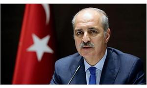 AKP'li Kurtulmuş: Kurtulmuş: İttifak konusu temenni halinde