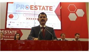 Çevre ve Şehircilik Bakanı: İmar barışından 2.8 milyar lira toplandı