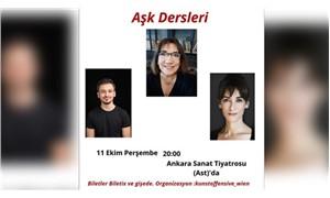 Aşk Dersleri, 11 Ekim'de Ankara Sanat'ta