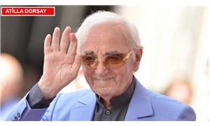 Charles Aznavour'un ardından: Keşke onu tam bir dost edinseydik...