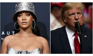 Rihanna'dan Trump'a: Mitinglerinde şarkılarımı kullanma
