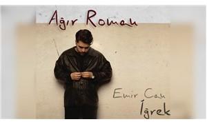 Emir Can İğrek'in 'Ağır Roman' albümü çıktı