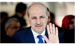 AKP'li Kurtulmuş: Ankara ve İstanbul adaylarımız belli oldu