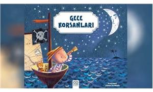"""""""Gece Korsanları"""" çocuklar için raflarda"""