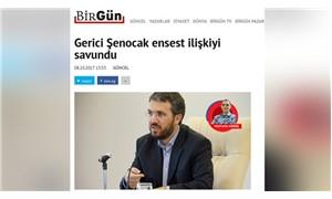 BirGün'ün 'Gerici Şenocak ensest ilişkiyi savundu' haberine tazminat cezası
