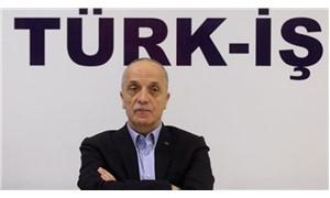 TÜRK-İŞ Başkanı Atalay: Uzatılacak bir şey yok, denilmesi gerekeni dedim