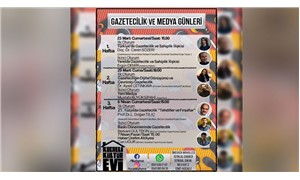 'Gazetecilik ve Medya Günleri' 23 Mart'ta başlıyor
