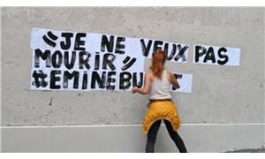 Fransa'da kadınlar Emine Bulut'un çığlığını sokaklara taşıdı: Je ne veux pas mourir