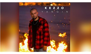 Kezzo'dan yeni tekli: Yangın