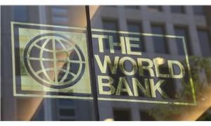 Dünya Bankası: Türkiye yüzde 0 büyüyecek