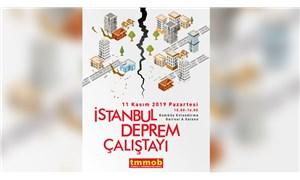 TMMOB, İstanbul Deprem Çalıştayı düzenleyecek