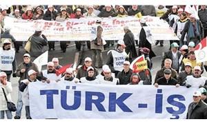 Türk-İş'te zihniyet  bütünüyle değişmeli