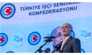 """Türk-İş'ten 'asgari ücret' açıklaması: """"2578 liranın altında olursa masaya oturmayız"""""""