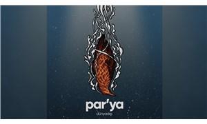 Par'ya yılı ilk albümle kapatıyor: Dünyadışı
