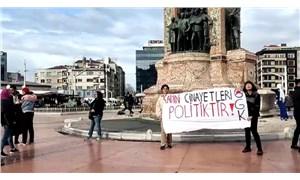 Taksim'de 'Kadın cinayetleri politiktir' diyen 2 kadın gözaltına alındı