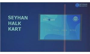 Seyhan Belediyesi'nden 'Halk Kart' uygulaması