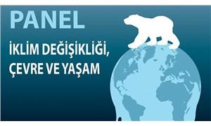 İzmir'de 'İklim Değişikliği, Çevre ve Yaşam' paneli