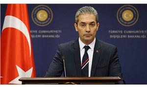 Dışişleri Bakanlığı Sözcüsü Aksoy'dan Doğu Akdeniz açıklaması