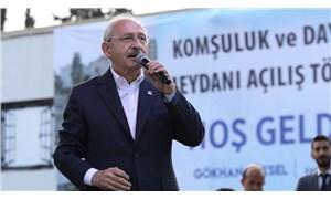Kılıçdaroğlu: Muhafazakâr dünya ile toplantılar yapıyoruz