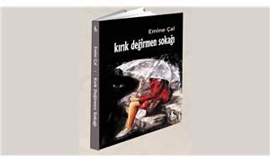 Emine Çal'ın son kitabı 'Kırık Değirmen Sokağı' okurla buluştu